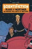 Edgar Pierre Jacobs - ScientiFiction - Blake et Mortimer au musée des arts et métiers.