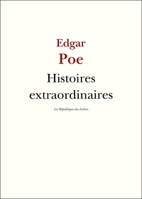 Edgar POE et Edgar Allan Poe - Histoires extraordinaires.