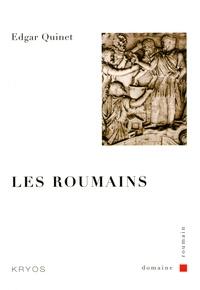 Edgar Quinet - Les Roumains.