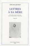 Edgar Quinet - Lettres à sa mère - Tome 4, 1831-1847.