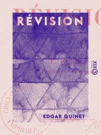 Edgar Quinet - Révision.