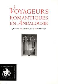 Edgar Quinet et Henry Swinburne - Voyageurs romantiques en Andalousie - Coffret en 4 volumes.