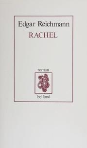 Edgar Reichmann - Rachel.