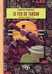 Edgar Rice Burroughs - Le fils de Tarzan.