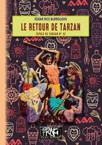 Edgar Rice Burroughs - Le retour de Tarzan.