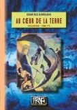 Edgar Rice Burroughs - Pellucidar Tome 1 : Au coeur de la Terre.