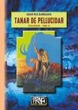 Edgar Rice Burroughs - Pellucidar Tome 3 : Tanar de pellucidar.