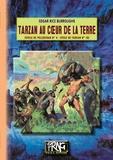 Edgar Rice Burroughs - Pellucidar Tome 4 : Tarzan au coeur de la Terre.
