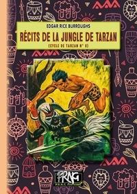 Téléchargements de livres gratuits pour tablettes Récits de la Jungle de Tarzan par Edgar Rice Burroughs 9782366345995