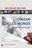 Edgar Rice Burroughs - Tarzán de los Monos.