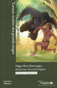 Edgar Rice Burroughs - Tarzan, maître des grands singes.