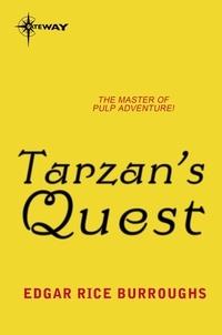 Edgar Rice Burroughs - Tarzan's Quest.
