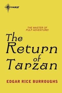 Edgar Rice Burroughs - The Return of Tarzan.