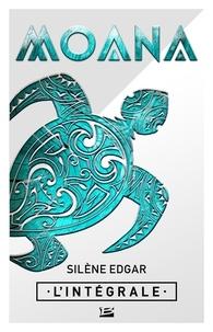 Edgar Silene - Moana - L'Intégrale.