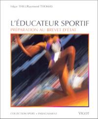 Galabria.be L'éducateur sportif - Préparation au Brevet d'Etat Image