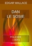 Edgar Wallace - Dan le Sosie.