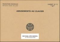 Edgar Willems - Amusements au clavier - Carnet n° 7C.