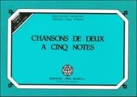 Edgar Willems - Chansons de deux à cinq notes - Carnet n° 1.