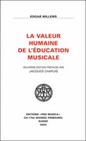 Edgar Willems - La valeur humaine de l'éducation musicale.