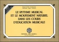 Edgar Willems - Le rythme musical et le mouvement naturel dans les cours d'éducation musicale - Carnet n° 4C.