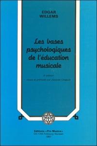 Edgar Willems - Les bases psychologiques de l'éducation musicale.