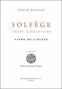 Edgar Willems - Solfège, cours élémentaire - Livre de l'élève.
