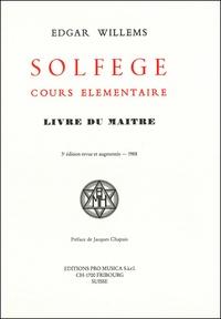Edgar Willems - Solfège, cours élémentaire - Livre du maître.