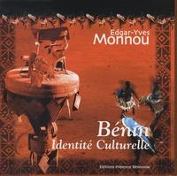 Edgar-Yves Monnou - Journées culturelles et de découverte du Bénin : la diaspora et l'identité culturelle béninoise au service du développement.