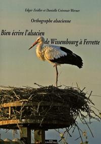 Edgar Zeidler et Danielle Crévenat-Werner - Orthographe alsacienne - Bien écrire l'alsacien de Wissembourg à Ferrette. 1 CD audio