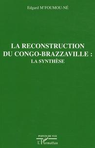 Ucareoutplacement.be La reconstruction du Congo-Brazzaville - La synthèse Image