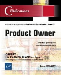 Edgard Maillot - Product Owner - Préparation à la certification Professional Scrum Product Owner™ (examen PSPO I).
