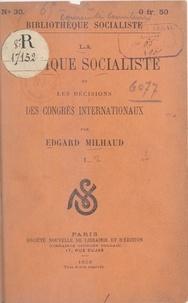 Edgard Milhaud - La tactique socialiste et les décisions des congrès internationaux (1).