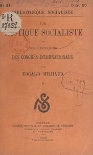 Edgard Milhaud - La tactique socialiste et les décisions des congrès internationaux (2).