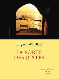 Edgard Weber - La porte des justes.