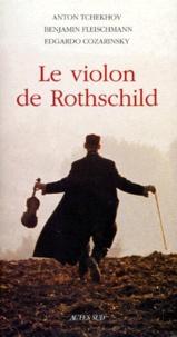 Edgardo Cozarinsky et Benjamin Fleischmann - Le violon de Rothschild.