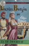 Edge Trémois et  Grange - Lucrèce Borgia.
