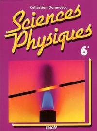 Edicef - Sciences physiques Durandeau 6e.