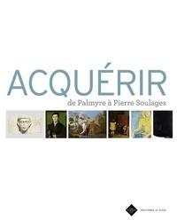 Ediciones El Viso - Acquérir - De Palmyre à Pierre Soulages.