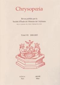 Sylvain Matton - Chrysopoeia Tome 7/2000-2003 : .