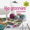Edie Eckman - 150 grannies à crocheter.