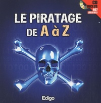 Edigo - Le piratage de A à Z. 1 Cédérom