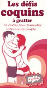 Edigo - Les défis coquins à gratter à gratter - 78 cartes pour pimenter votre vie de couple....