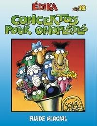 Edika - Edika Tome 10 : Concertos pour Omoplates.