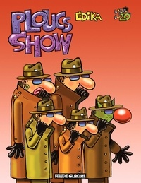 Edika - Edika Tome 20 : Ploucs Show.