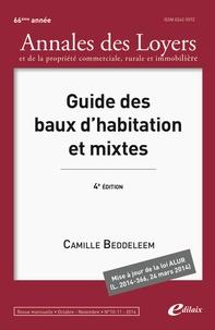 Camille Beddeleem - Annales des loyers et de la propriété commerciale, rurale et immobilière N° 10-11, octobre-no : Guide des baux d''habitation et mixtes.