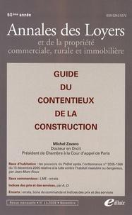 Michel Zavaro - Annales des loyers et de la propriété commerciale, rurale et immobilière N° 11/2008 : Guide du contentieux de la construction.