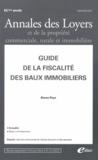 Bruno Pays - Annales des loyers et de la propriété commerciale, rurale et immobilière N° 2-3, Février-mars : Guide de la fiscalité des baux immobiliers.