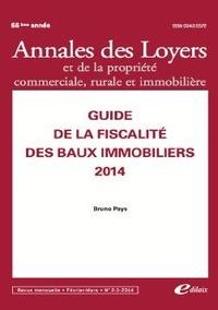 Bruno Pays - Annales des loyers et de la propriété commerciale, rurale et immobilière N° 4, février-mars 2 : Guide de la fiscalité des baux immobiliers.