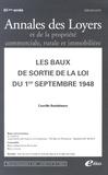 Camille Beddeleem - Annales des loyers et de la propriété commerciale, rurale et immobilière N° 6-7, Juin-juillet : Les baux de sortie de la loi du 1er septembre 1948.
