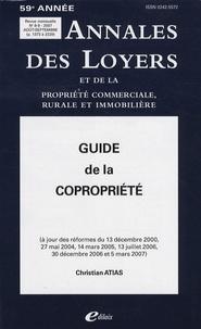Christian Atias - Annales des loyers et de la propriété commerciale, rurale et immobilière N° 8-9/2007 : Guide de la copropriété des immeubles bâtis.